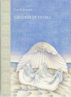 GRADINI DI VETROed. Stamperia dell'arancio, Grottammare, 2001
